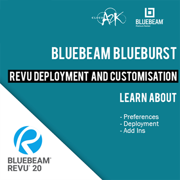 BLUEBEAM BLUEBURST - REVU DEPLOYMENT AND DRAFTING IN BLUEBEAM